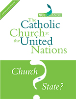 The Catholic Church at the United Nations: Church or State