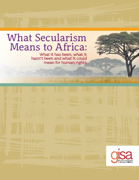 For what secularism means to africa catholics for choice brought together a diverse group of scholars professionals and activists from across africa to